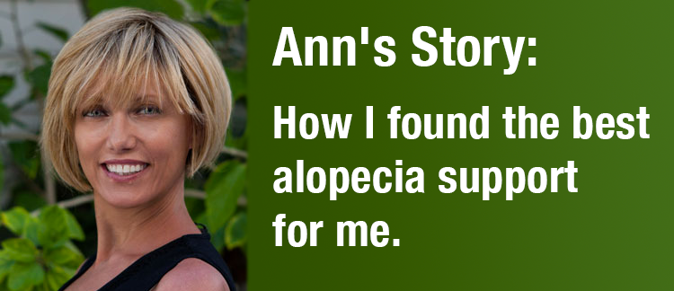 Ann's Story: How I found the best alopecia support  for me.